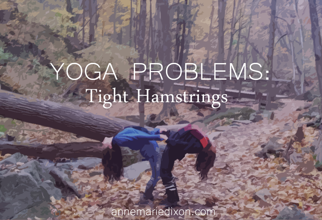 yoga problems: tight hamstrings, annemariedixon.com