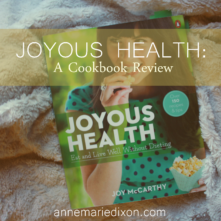 Joyous Health: A Cookbook Review