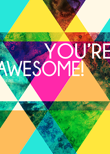"""You're Awesome!"" Greeting Card"