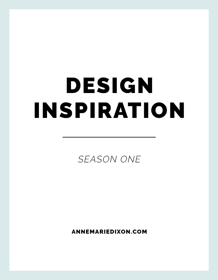 Design Inspiration | Season One
